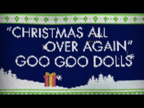 Goo Goo Dolls - Christmas All Over Again [Official Lyric Video]