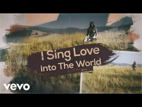 LeAnn Rimes - Sing Love into the World (Official Lyric Video)