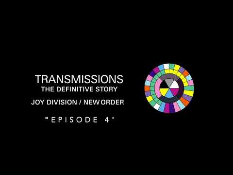 Transmissions Episode 4: Love Will Tear Us Apart