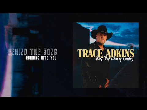 """Trace Adkins - Ain't That Kind Of Cowboy EP Track By Track - """"Running Into You"""""""