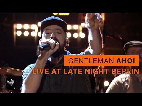 Gentleman - Ahoi (Live @Late Night Berlin )