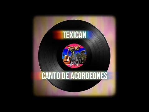 Intocable - TEXICAN 11 CANTO DE ACORDEONES