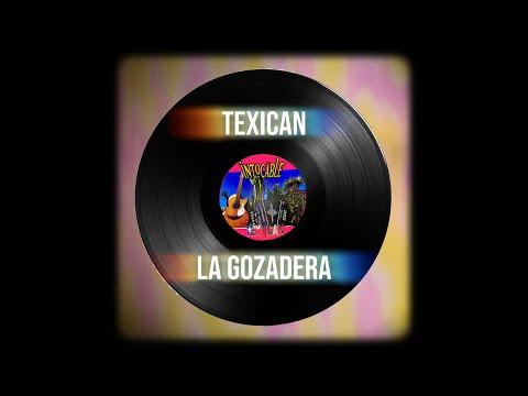 Intocable - TEXICAN 06 LA GOZADERA