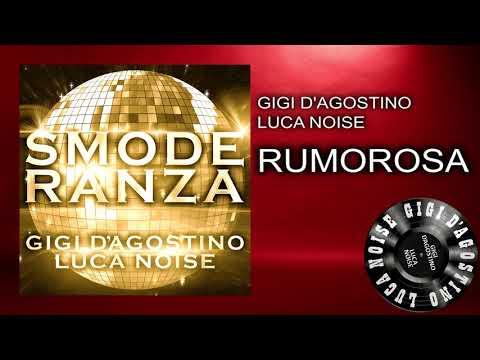 Gigi D'Agostino & Luca Noise - Rumorosa [ From the album SMODERANZA ]