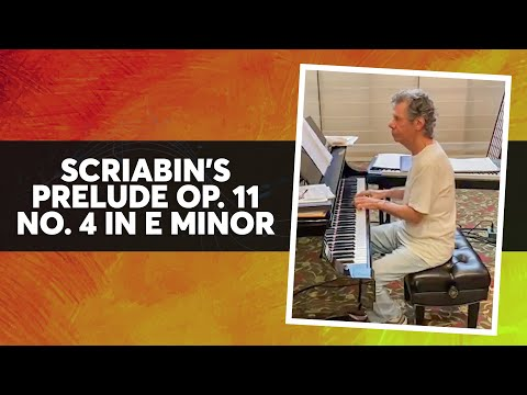 Chick Plays and Improvises on Scriabin's Prelude Op. 11 No. 4 in E minor