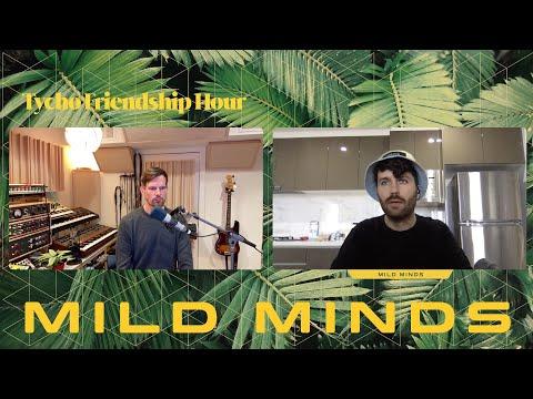 Tycho Friendship Hour 06 - Mild Minds