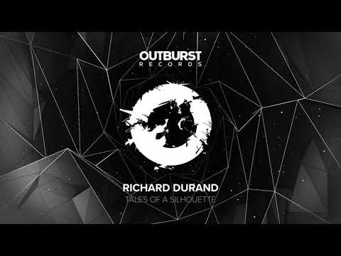 Richard Durand - Tales Of A Silhouette (Original Mix)