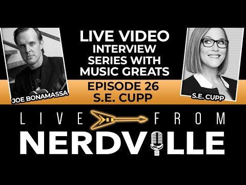 Live from Nerdville with Joe Bonamassa - Episode 26 - S.E. Cupp