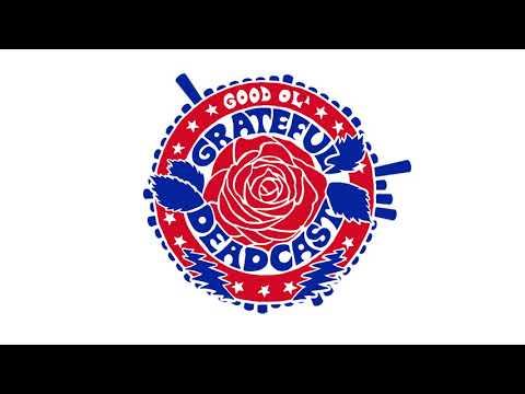 The Good Ol' Grateful Deadcast: Season 2 - Episode 7: Brokedown Palace | American Beauty 50
