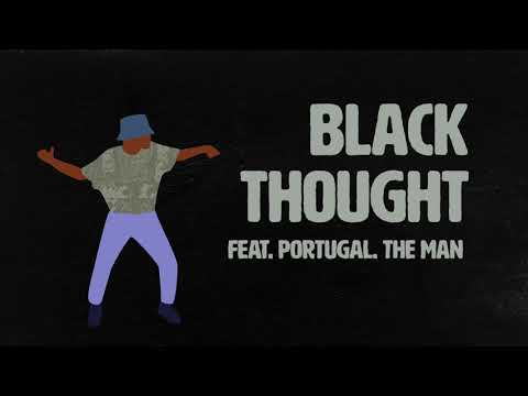 Black Thought - Quiet Trip feat. Portugal. The Man & The Last Artful, Dodgr (Visualizer)