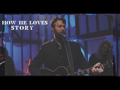 Story: How He Loves   John Mark McMillan   Stabal Session (live)