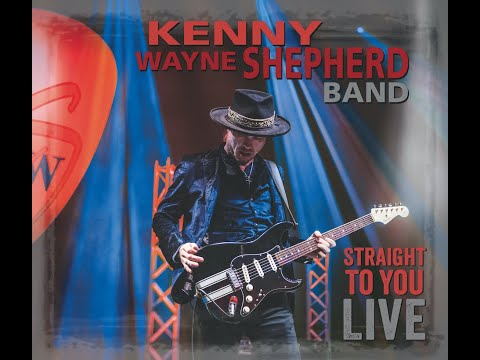 Kenny Wayne Shepherd Blue On Black - STRAIGHT TO YOU - LIVE