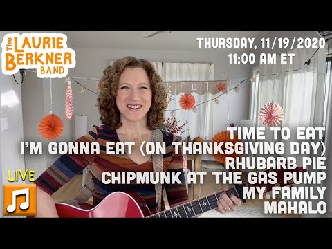 LIVE Berkner Break | Thurs., Noc 19 | Thanksgiving | Chipmunk, Time To Eat, Mahalo, Rhubarb Pie +