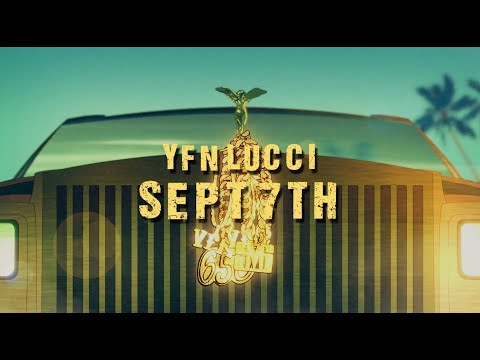YFN Lucci - September 7th (Official Lyric Video)