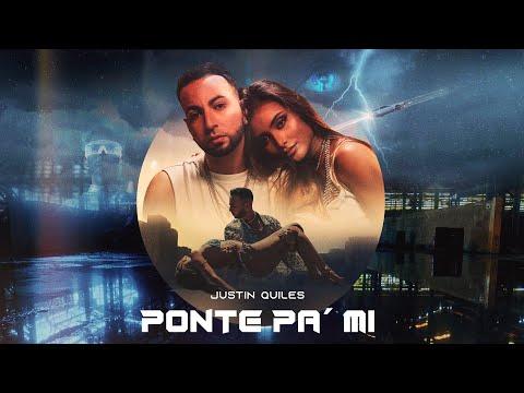 Justin Quiles - Ponte Pa' Mi (Lyric Video)