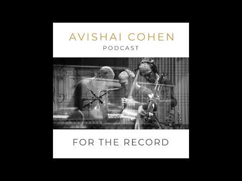 'For The Record' – Avishai Cohen's Podcast Series #5 - 'The 50 Gold Selection Story'