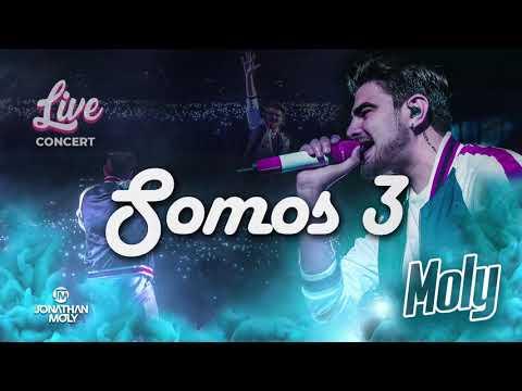 Jonathan Moly - Somos 3 (LIVE)