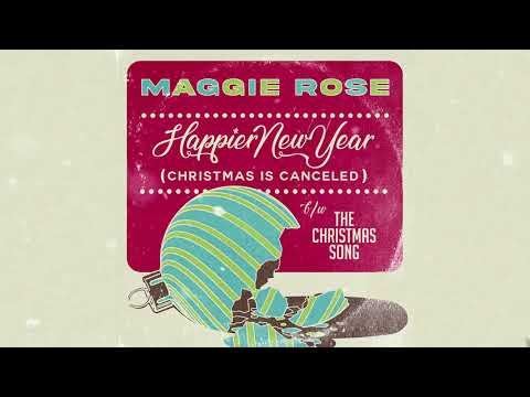 """Maggie Rose - """"Happier New Year (Christmas Is Canceled)"""" (Official Audio)"""