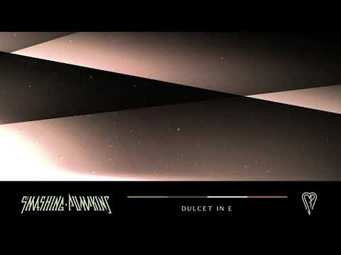 The Smashing Pumpkins - Dulcet in E (Official Audio)