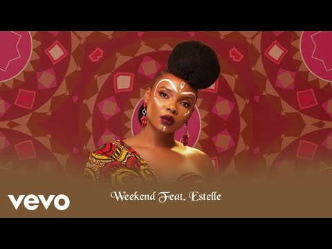 Yemi Alade - Weekend (Audio) ft. Estelle