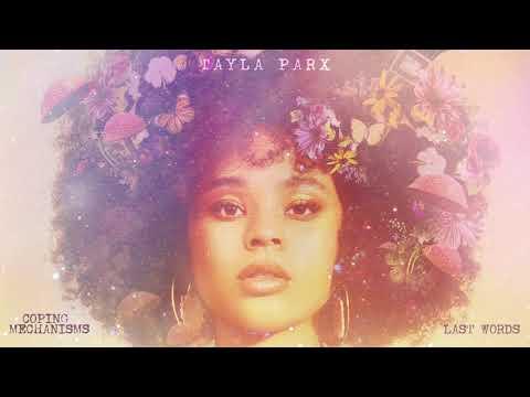 Tayla Parx - Last Words (Official Audio)