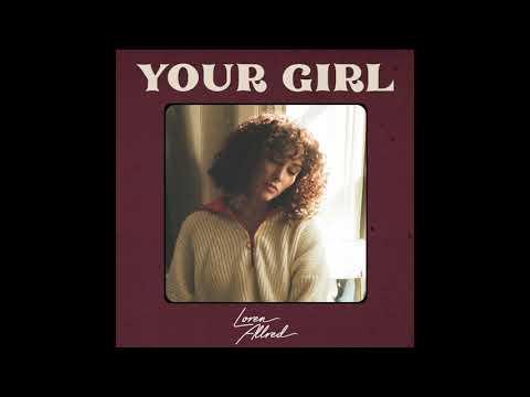 Your Girl - Loren Allred - Official Audio