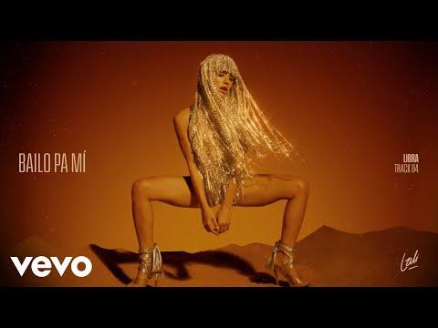 Lali - Bailo Pa Mi (Official Lyric Video)