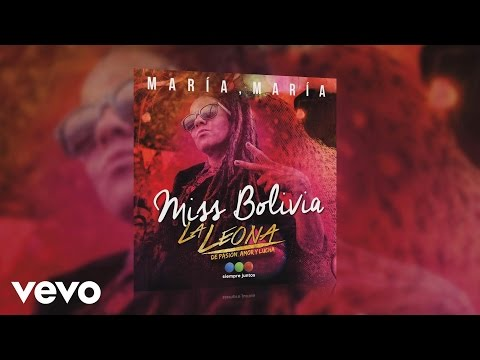 Miss Bolivia - María, María (Pseudo Video)
