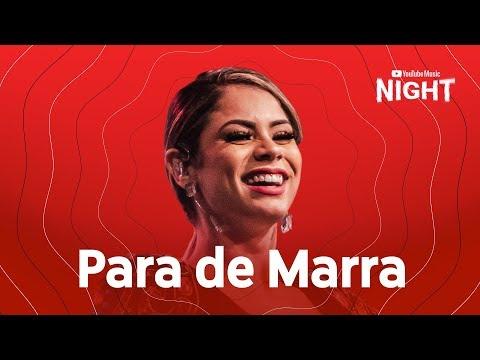 Lexa – Para de Marra  (Ao Vivo no YouTube Music Night)