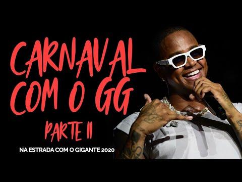 CARNAVAL DO GG parte 2 - Na estrada com o Gigante #Ep05