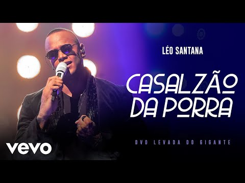 Léo Santana - Casalzão Da Porra (Ao Vivo Em São Paulo / 2019)
