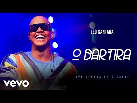 Léo Santana - O Bartira (Ao Vivo Em São Paulo / 2019)