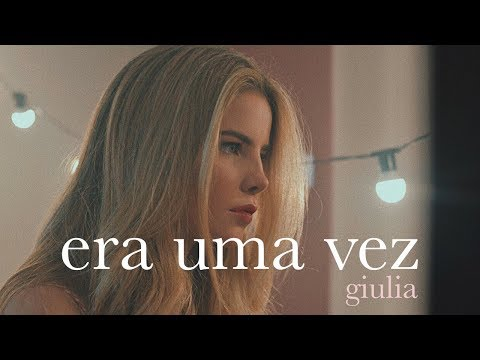 """""""Era Uma Vez"""" - Kell Smith (Versão Giulia)"""