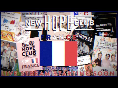 New Hope Club Virtual World Tour - France