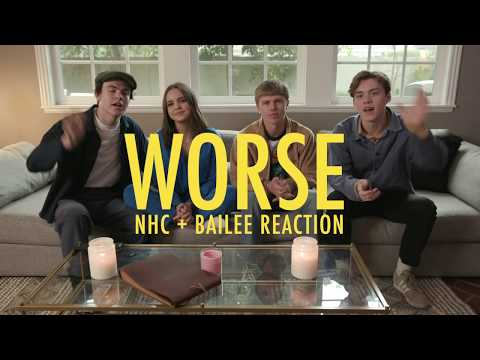 Worse Video Reaction - New Hope Club w/ Bailee Madison