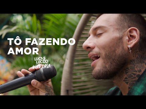 Lucas Lucco - Tô Fazendo Amor #EmCasa | Cante #Comigo
