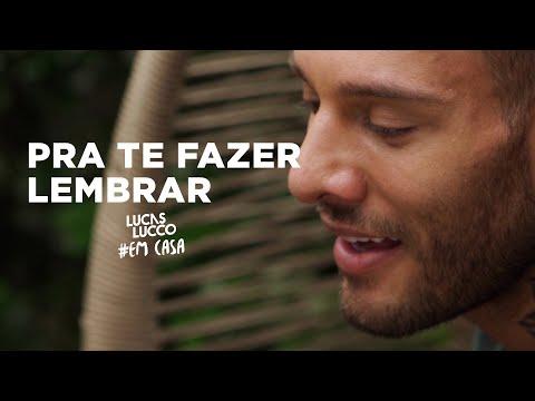 Lucas Lucco - Pra Te Fazer Lembrar #EmCasa | Cante #Comigo
