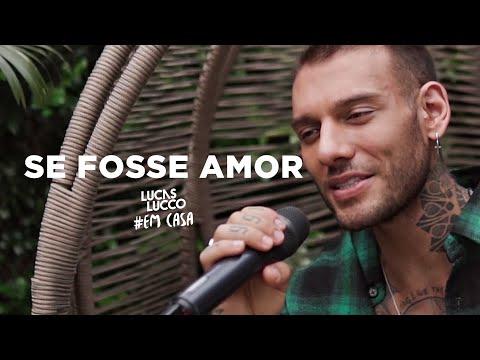 Lucas Lucco - Se Fosse Amor #EmCasa | Cante #Comigo