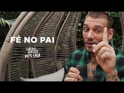 Lucas Lucco - Fé no Pai #EmCasa | Cante #Comigo