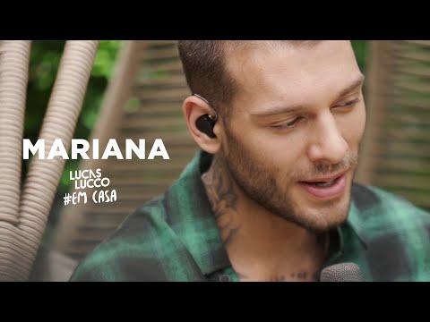 Lucas Lucco - Mariana #EmCasa | Cante #Comigo