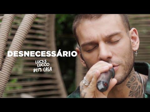 Lucas Lucco - Desnecessário #EmCasa | Cante #Comigo