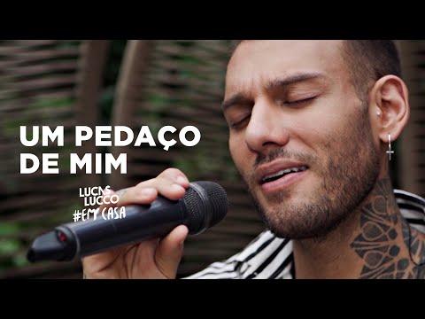 Lucas Lucco - Um Pedaço de Mim #EmCasa | Cante #Comigo