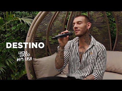 Lucas Lucco - Destino #EmCasa   Cante #Comigo