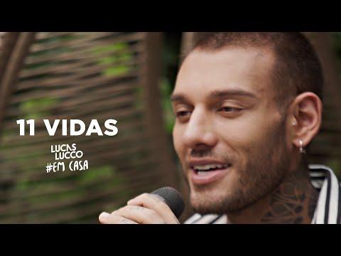 Lucas Lucco - 11 Vidas #EmCasa | Cante #Comigo
