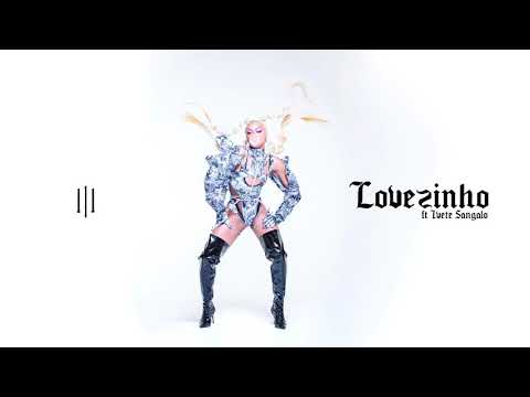 Pabllo Vittar - Lovezinho ft Ivete Sangalo (Official Audio)