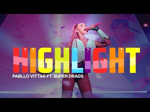 Pabllo Vittar - Highlight (feat. Super Drags)
