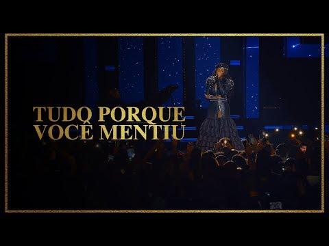 Ludmilla - Tudo Porque Você Mentiu - DVD Hello Mundo (Ao Vivo)