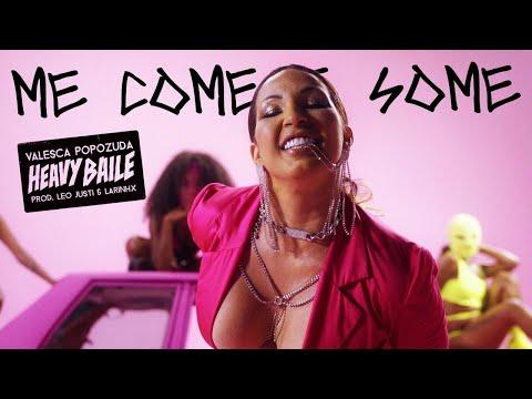 Heavy Baile & Valesca Popozuda - Me come e Some | Prod. Leo Justi & Larinhx