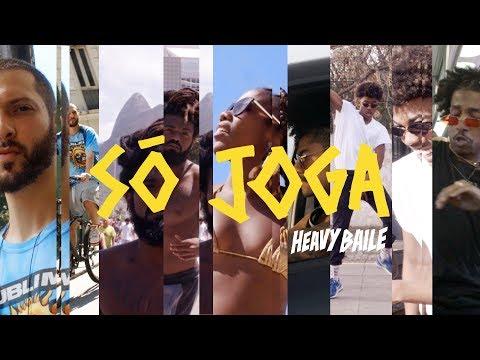 Heavy Baile - Só Joga (Clipe Oficial)