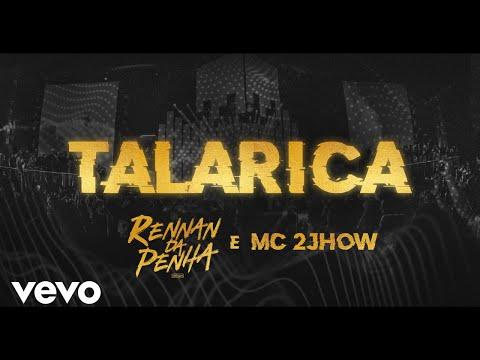 Rennan da Penha, MC 2jhow - Talarica (Ao Vivo)